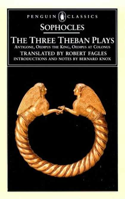 Bestsellers (2007) - The Three Theban Plays (Penguin Classics) by Sophocles