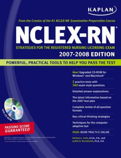 Bestsellers (2007) - Kaplan NCLEX-RN Exam 2007-2008 (with CD-ROM): Strategies for the Registered Nurs