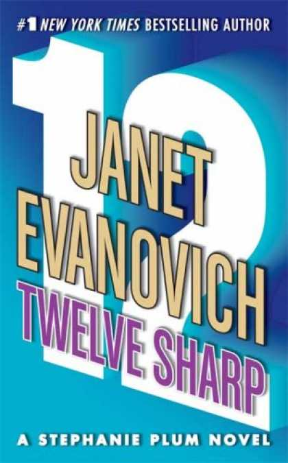Bestsellers (2007) - Twelve Sharp (A Stephanie Plum Novel) by Janet Evanovich