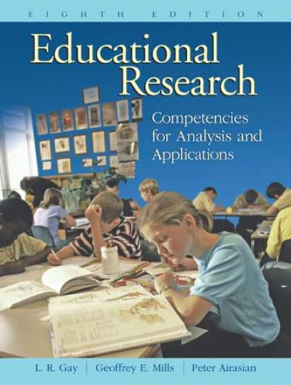 Bestsellers (2007) - Educational Research: Competencies for Analysis and Applications (8th Edition) b