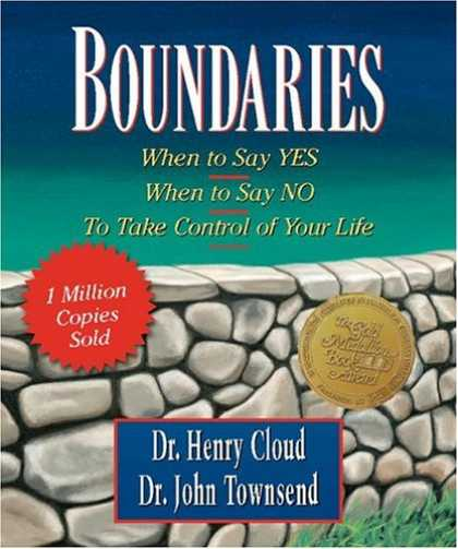Bestsellers (2007) - Boundaries: When to say Yes, When to Say No, To Take Control of Your Life (Inspi