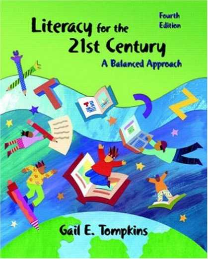 Bestsellers (2007) - Literacy for the 21st Century: A Balanced Approach (4th Edition) by Gail E. Tomp