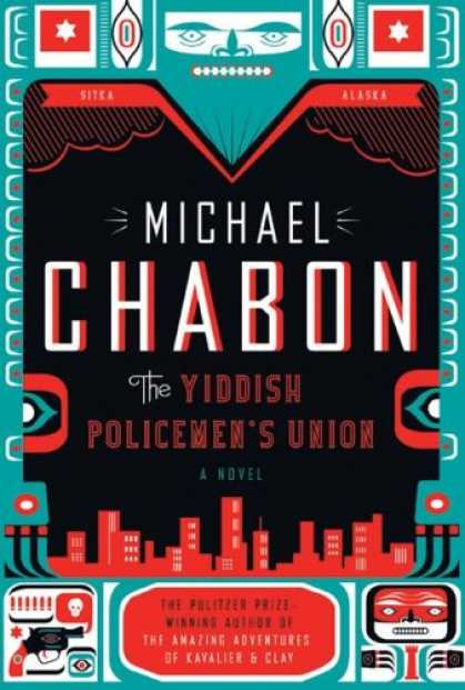 Bestsellers (2007) - The Yiddish Policemen's Union: A Novel by Michael Chabon