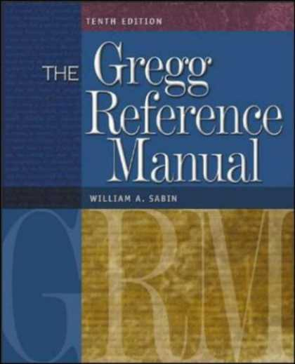 Bestsellers (2007) - The Gregg Reference Manual by William A. Sabin
