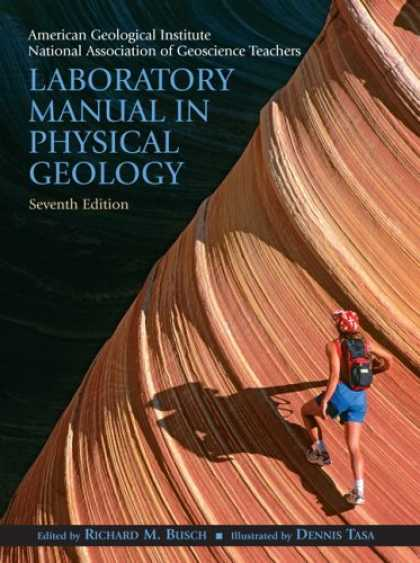 Bestsellers (2007) - Laboratory Manual in Physical Geology (7th Edition) by American Geological Insti