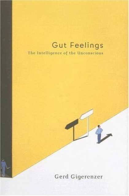 Bestsellers (2007) - Gut Feelings: The Intelligence of the Unconscious by Gerd Gigerenzer