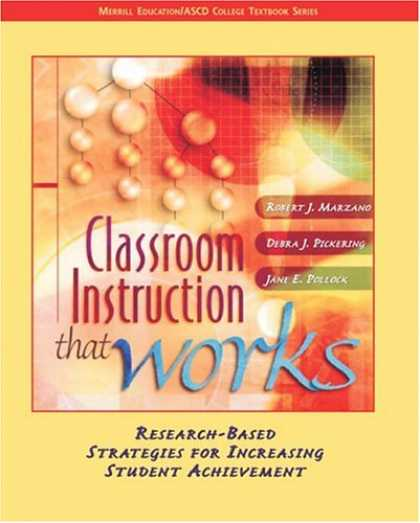 Bestsellers (2007) - Classroom Instruction that Works: Research-Based Strategies for Increasing Stude