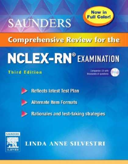 Bestsellers (2007) - Saunders Comprehensive Review for the NCLEX-RN (R) Examination Full Color Reprin