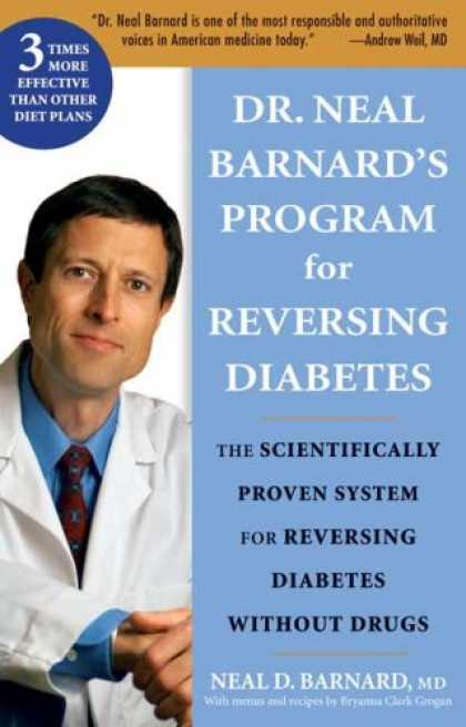 Bestsellers (2007) - Dr. Neal Barnard's Program for Reversing Diabetes: The Scientifically Proven Sys