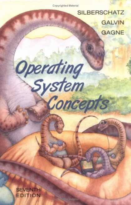 Bestsellers (2007) - Operating System Concepts by Abraham Silberschatz