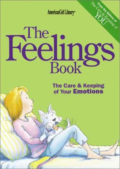Bestsellers (2007) - The Feelings Book: The Care & Keeping of Your Emotions (American Girl) by Lynda