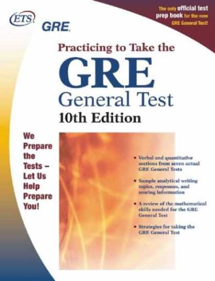 Bestsellers (2007) - GRE: Practicing to Take the General Test (Practicing to Take the Gre General Tes