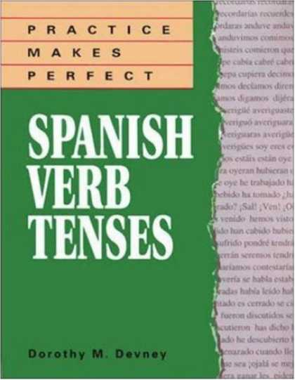 Bestsellers (2007) - Practice Makes Perfect: Spanish Verb Tenses by Dorothy Richmond