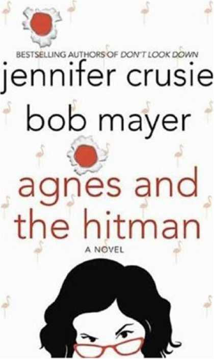 Bestsellers (2007) - Agnes and the Hitman by Jennifer Crusie