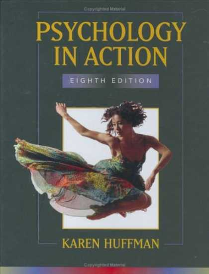 Bestsellers (2007) - Psychology in Action by Karen Huffman