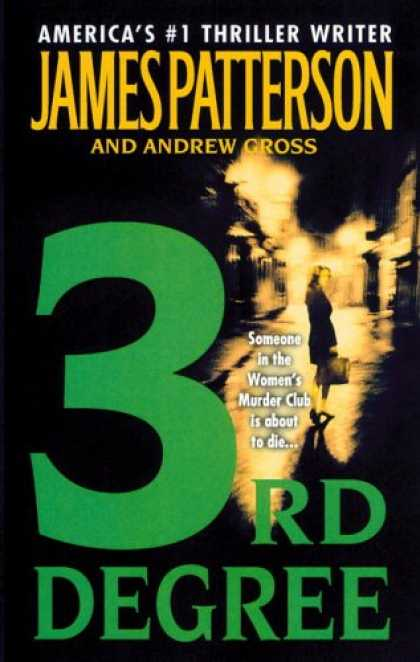 Bestsellers (2007) - 3rd Degree (Women's Murder Club) by James Patterson