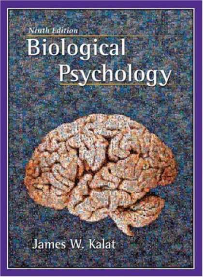 Bestsellers (2007) - Biological Psychology (with CD-ROM) by James W. Kalat
