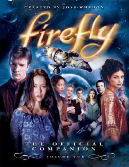 Bestsellers (2007) - Firefly: The Official Companion: Volume Two by Joss Whedon