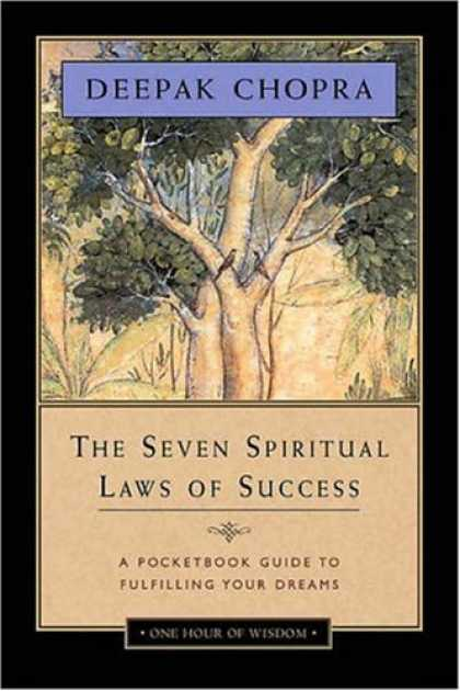 Bestsellers (2007) - The Seven Spiritual Laws of Success: A Pocketbook Guide to Fulfilling Your Dream