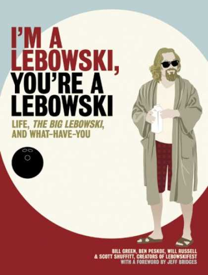 Bestsellers (2007) - I'm a Lebowski, You're a Lebowski: Life, The Big Lebowski, and What Have You by