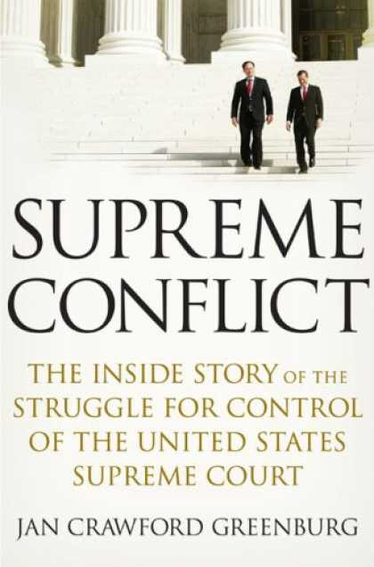 Bestsellers (2007) - Supreme Conflict: The Inside Story of the Struggle for Control of the United Sta