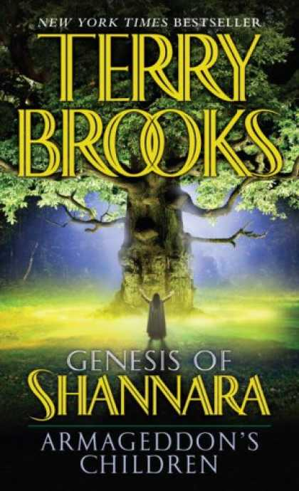Bestsellers (2007) - Armageddon's Children (The Genesis of Shannara, Book 1) by Terry Brooks