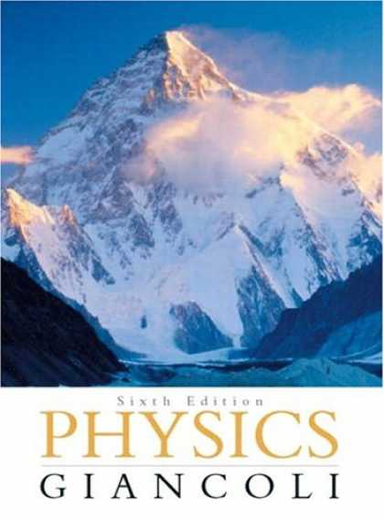 Bestsellers (2007) - Physics: Principles with Applications (6th Edition) by Douglas C. Giancoli
