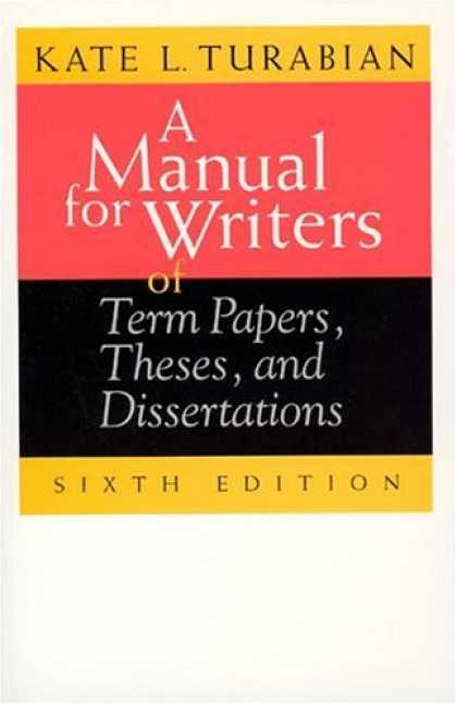 Bestsellers (2007) - A Manual for Writers of Term Papers, Theses, and Dissertations (Chicago Guides t