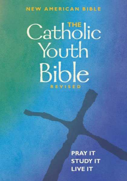 Bestsellers (2007) - The Catholic Youth Bible Revised: New American Bible by Brian Singer-Towns