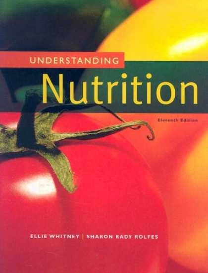 Bestsellers (2007) - Understanding Nutrition by Eleanor Noss Whitney