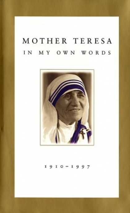 Bestsellers (2007) - Mother Teresa: In My Own Words by Mother Teresa