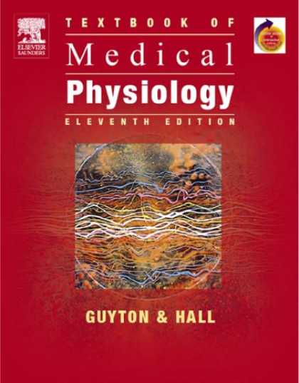 Bestsellers (2007) - Textbook of Medical Physiology: With STUDENT CONSULT Online Access (Textbook of