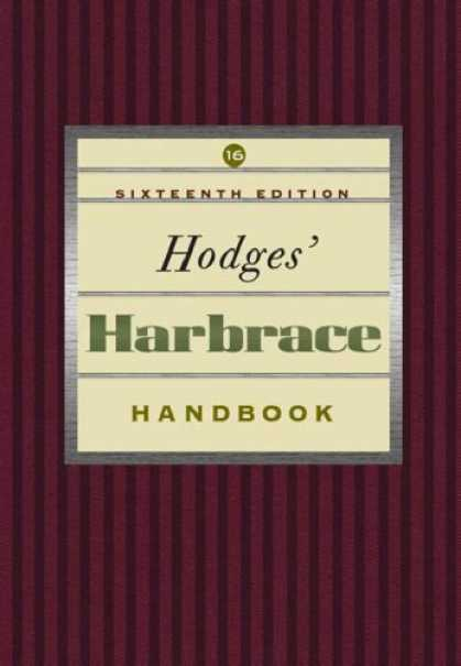 Bestsellers (2007) - Hodges Harbrace Handbook With Infotrac, Sixteenth Edition by Cheryl Glenn