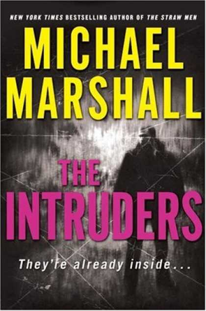 Bestsellers (2007) - The Intruders by Michael Marshall