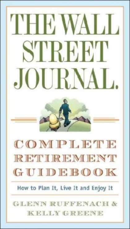 Bestsellers (2007) - The Wall Street Journal. Complete Retirement Guidebook: How to Plan It, Live It