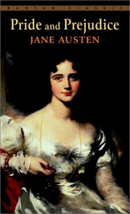 Bestsellers (2007) - Pride and Prejudice (Bantam Classics) by Jane Austen