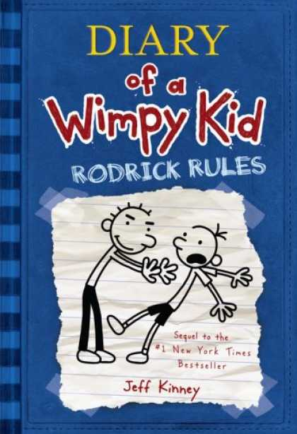 Bestsellers (2008) - Diary of a Wimpy Kid: Rodrick Rules by Jeff Kinney