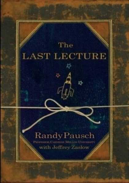 Bestsellers (2008) - The Last Lecture by Randy Pausch