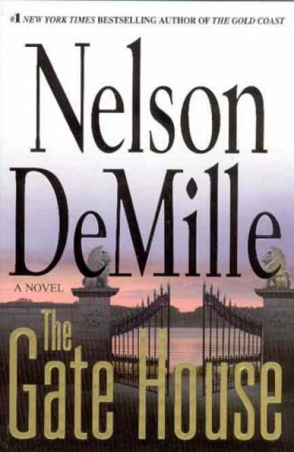 Bestsellers (2008) - The Gate House by Nelson DeMille