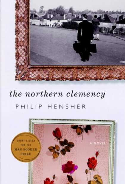 Bestsellers (2008) - The Northern Clemency by Philip Hensher