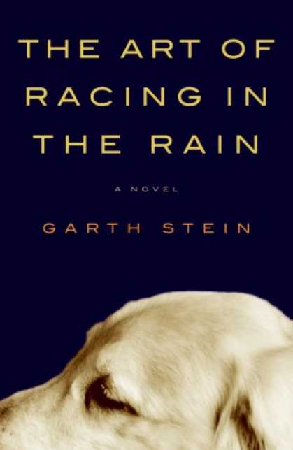 Bestsellers (2008) - The Art of Racing in the Rain by Garth Stein
