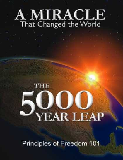 Bestsellers (2008) - The 5000 Year Leap: A Miracle That Changed the World by W. Cleon Skousen