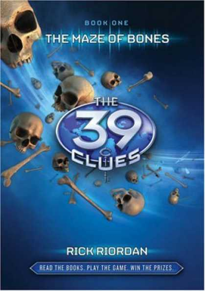 Bestsellers (2008) - The 39 Clues (The Maze of Bones, Book 1) by Rick Riordan