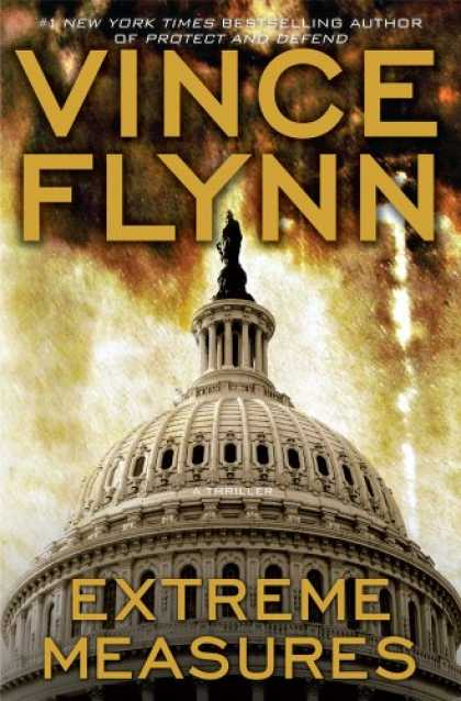 Bestsellers (2008) - Extreme Measures: A Thriller by Vince Flynn