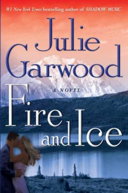 Bestsellers (2008) - Fire and Ice: A Novel by Julie Garwood