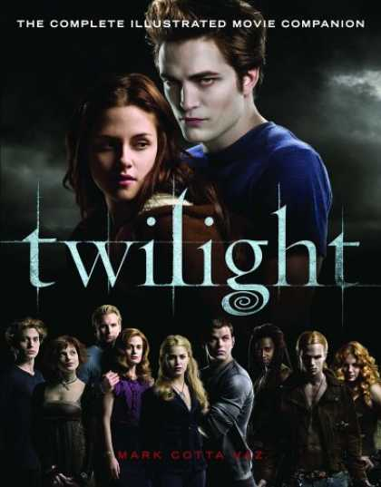 Bestsellers (2008) - Twilight: The Complete Illustrated Movie Companion by Mark Cotta Vaz