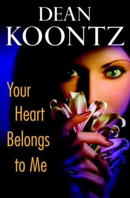 Bestsellers (2008) - Your Heart Belongs to Me by Dean Koontz