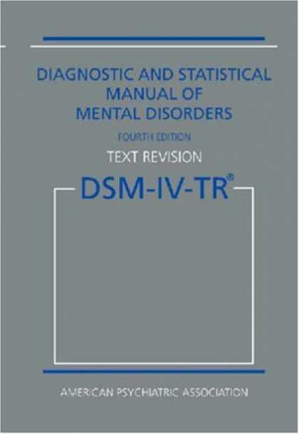 Bestsellers (2008) - Diagnostic and Statistical Manual of Mental Disorders DSM-IV-TR Fourth Edition (