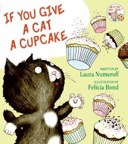 Bestsellers (2008) - If You Give a Cat a Cupcake (If You Give... Books) by Laura Numeroff