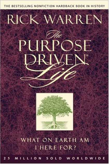 Bestsellers (2008) - The Purpose Driven® Life: What on Earth Am I Here For? (Purpose Driven® Li